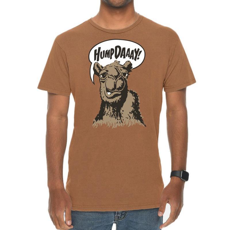 Hump-dayyyyyy Vintage T-shirt | Artistshot