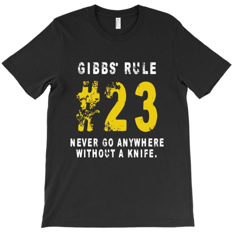 Gibbs's Rules 23 T-shirt | Artistshot