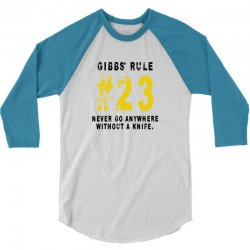 Gibbs's Rules 23 3/4 Sleeve Shirt | Artistshot
