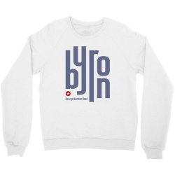 byron george english poet Crewneck Sweatshirt | Artistshot