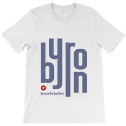 byron george english poet T-Shirt | Artistshot