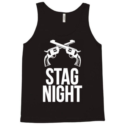 Stag Night Tank Top Designed By Anma4547