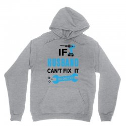 if husband cant fix it no one can Unisex Hoodie | Artistshot