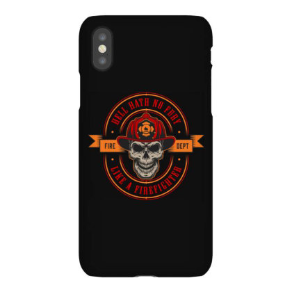 Hell Hath No Fury, Like A Firefighter, Skull Iphonex Case Designed By Estore