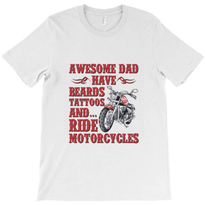 Funny Beard Awesome Dad Beard Tattoos And Motorcycles T-shirt Designed By Cuser4069