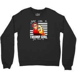 yes i'm a trump girl get over it shirt trump 2020 Crewneck Sweatshirt | Artistshot