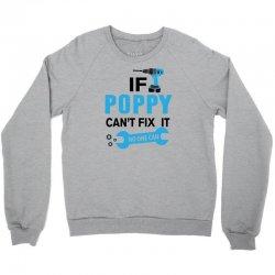 If Poppy Can't Fix It No One Can Crewneck Sweatshirt | Artistshot