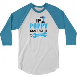 If Poppy Can't Fix It No One Can 3/4 Sleeve Shirt | Artistshot