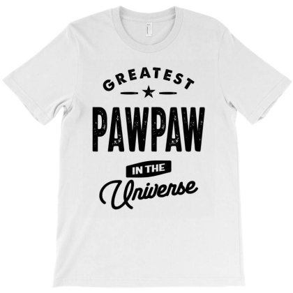 Gift For Father Grandpa Greatest Pawpaw T-shirt Designed By Cidolopez