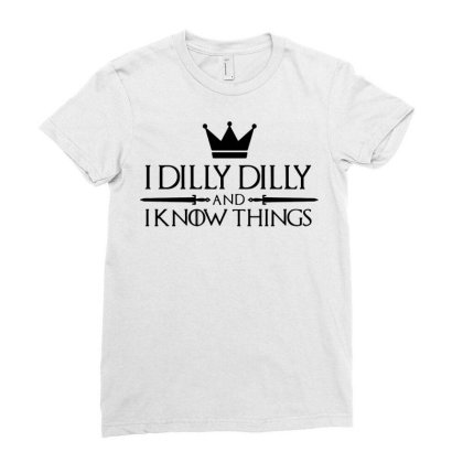 Crown I Dilly Dilly And I Know Things Beer Ladies Fitted T-shirt Designed By Fanshirt