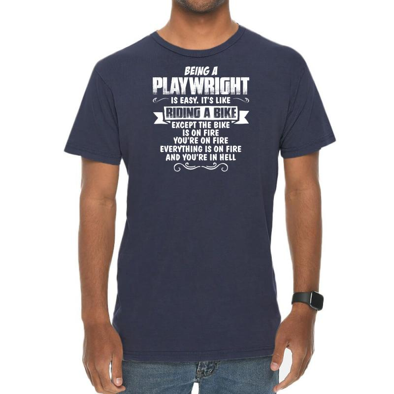 Being A Playwright Vintage T-shirt | Artistshot