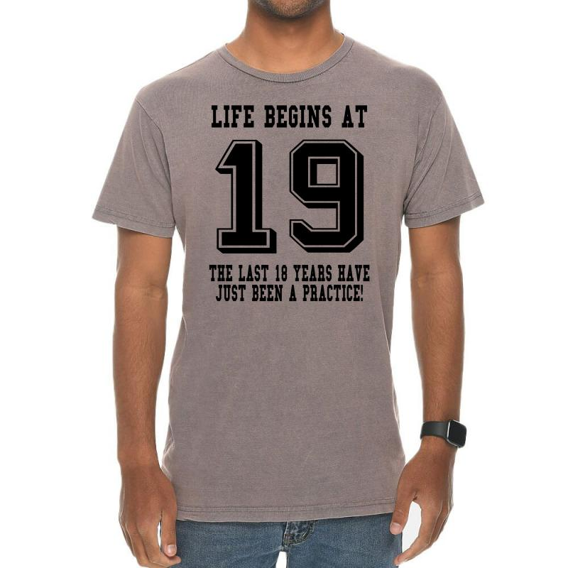 19th Birthday Life Begins At 19 Vintage T-shirt | Artistshot