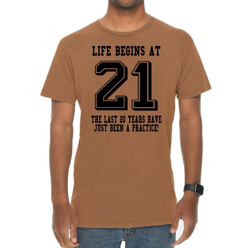 21st Birthday Life Begins At 21 Vintage T-shirt | Artistshot