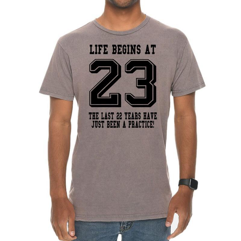 23rd Birthday Life Begins At 23 Vintage T-shirt | Artistshot