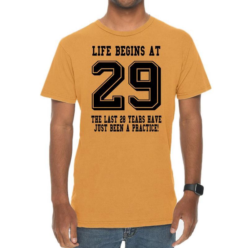 29th Birthday Life Begins At 29 Vintage T-shirt | Artistshot