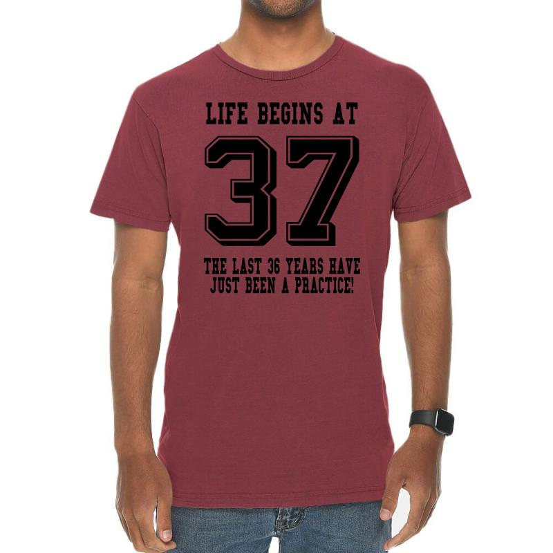 37th Birthday Life Begins At 37 Vintage T-shirt | Artistshot