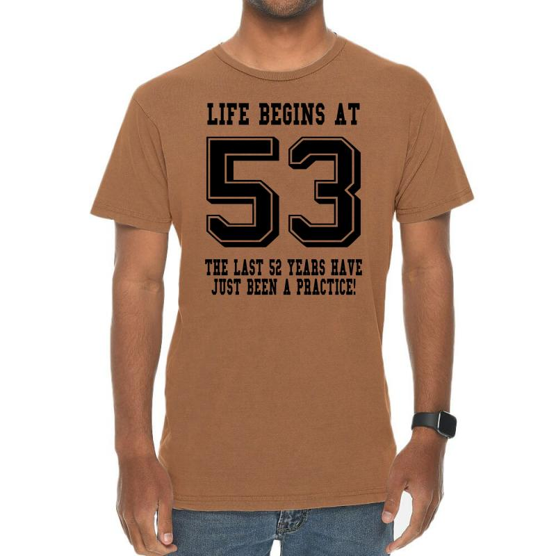 53rd Birthday Life Begins At 53 Vintage T-shirt | Artistshot