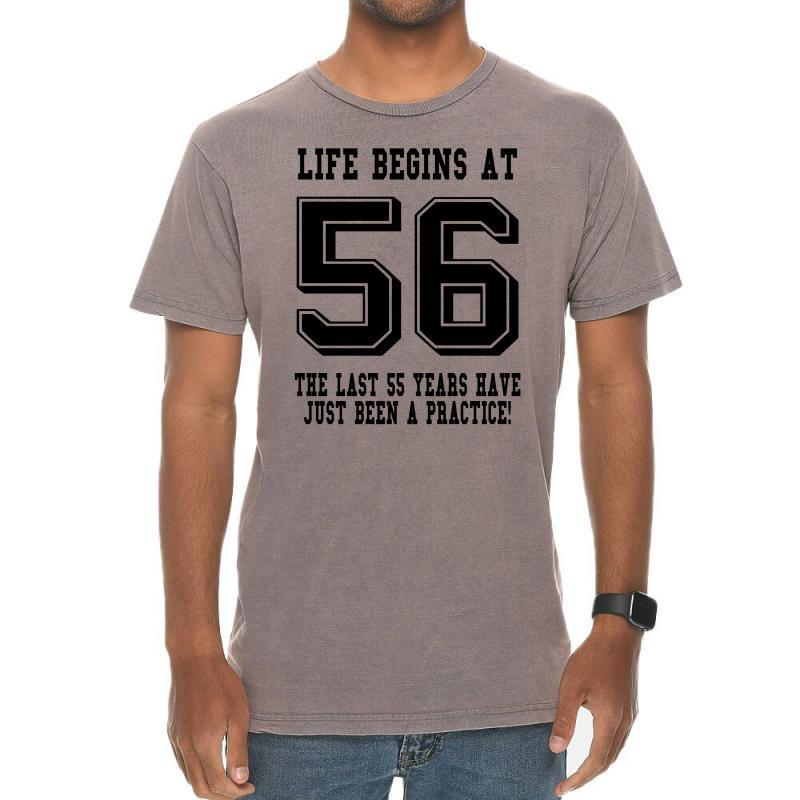 56th Birthday Life Begins At 56 Vintage T-shirt | Artistshot