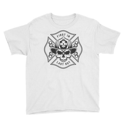 First In, Last Out, Firefighter, Fire, Fireman, Skull Youth Tee Designed By Estore