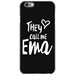 They Call Me Ema - Mother Grandma Gift iPhone 6/6s Case | Artistshot