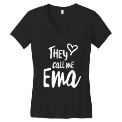 They Call Me Ema - Mother Grandma Gift Women's V-Neck T-Shirt | Artistshot