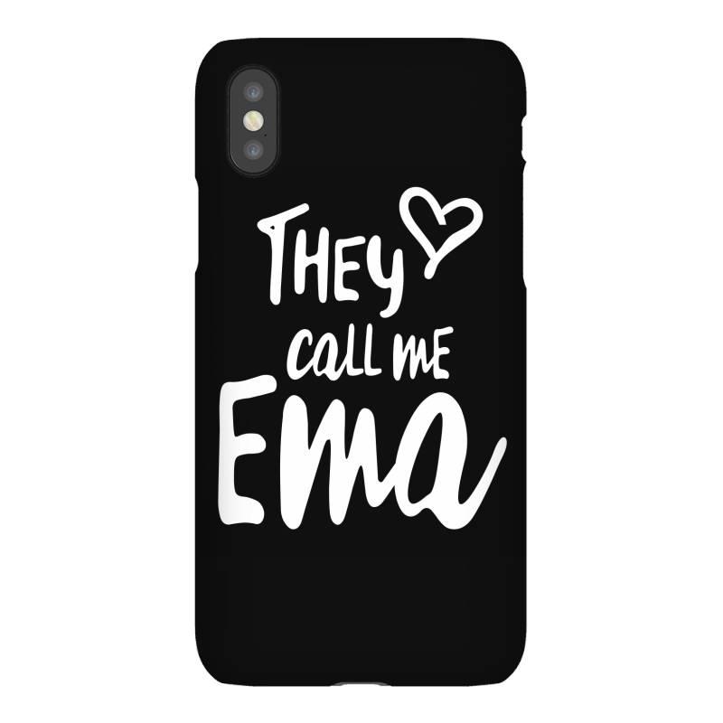 They Call Me Ema - Mother Grandma Gift Iphonex Case | Artistshot