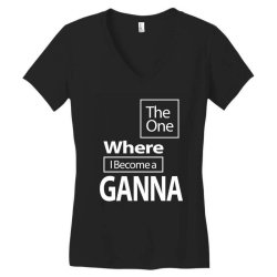 The One Where I Become a Ganna - Mother Grandma Gift Women's V-Neck T-Shirt | Artistshot