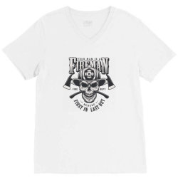 This man is a fireman, Fire dept, Rescue, First in last out, Skull V-Neck Tee | Artistshot