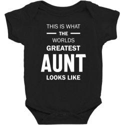 This Is What The Worlds Greatest Aunt - Auntie Gift Baby Bodysuit | Artistshot