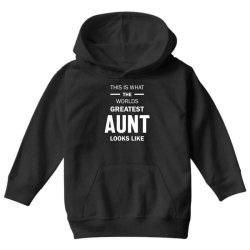This Is What The Worlds Greatest Aunt - Auntie Gift Youth Hoodie | Artistshot