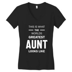 This Is What The Worlds Greatest Aunt - Auntie Gift Women's V-Neck T-Shirt | Artistshot