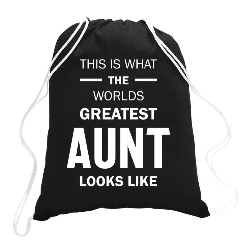 This Is What The Worlds Greatest Aunt - Auntie Gift Drawstring Bags   Artistshot