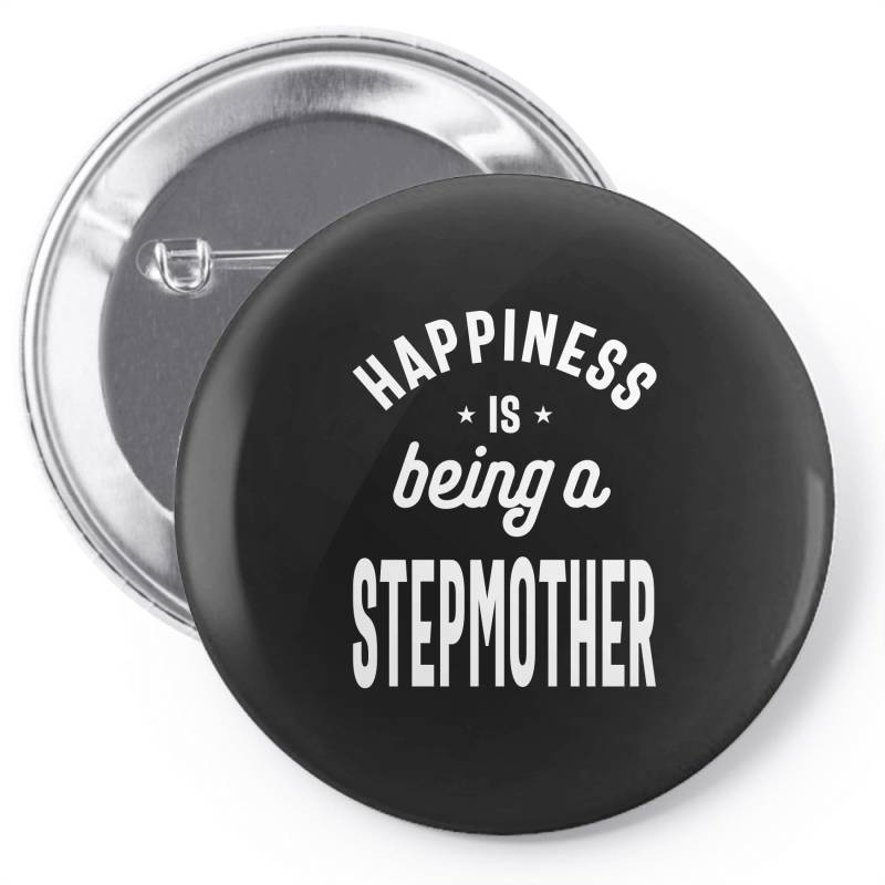 Happiness Is Being A Stepmother - Mother Grandma Gift Pin-back Button | Artistshot