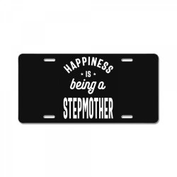 Happiness Is Being a Stepmother - Mother Grandma Gift License Plate | Artistshot