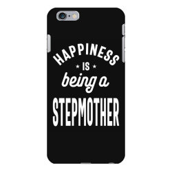 Happiness Is Being a Stepmother - Mother Grandma Gift iPhone 6 Plus/6s Plus Case | Artistshot