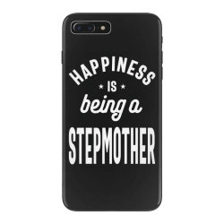Happiness Is Being a Stepmother - Mother Grandma Gift iPhone 7 Plus Case | Artistshot