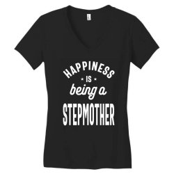 Happiness Is Being a Stepmother - Mother Grandma Gift Women's V-Neck T-Shirt | Artistshot