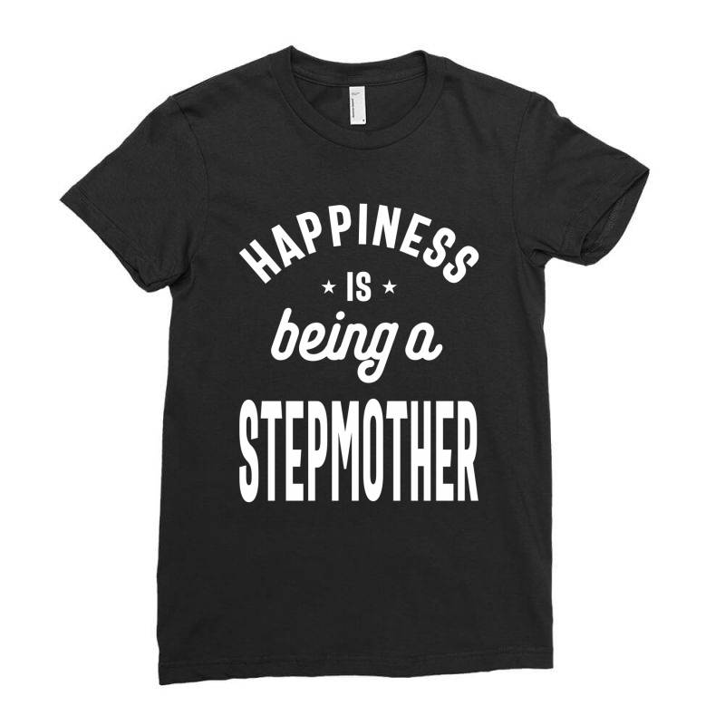 Happiness Is Being A Stepmother - Mother Grandma Gift Ladies Fitted T-shirt | Artistshot