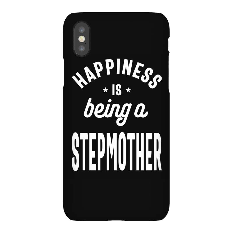 Happiness Is Being A Stepmother - Mother Grandma Gift Iphonex Case   Artistshot