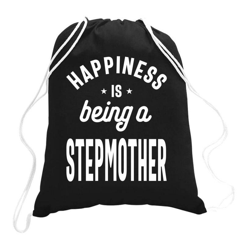 Happiness Is Being A Stepmother - Mother Grandma Gift Drawstring Bags | Artistshot