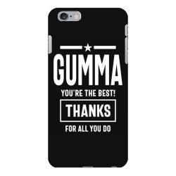 Gumma You're The Best! Mother Grandma Gift iPhone 6 Plus/6s Plus Case | Artistshot