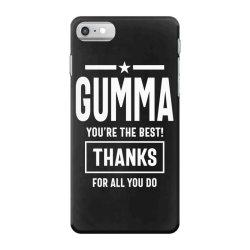 Gumma You're The Best! Mother Grandma Gift iPhone 7 Case | Artistshot