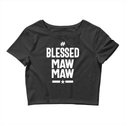 Blessed Mawmaw - Mother Grandma Gift Crop Top | Artistshot