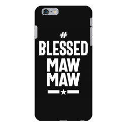 Blessed Mawmaw - Mother Grandma Gift iPhone 6 Plus/6s Plus Case | Artistshot