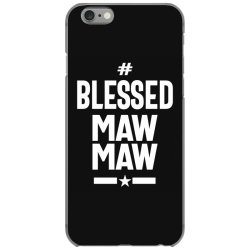 Blessed Mawmaw - Mother Grandma Gift iPhone 6/6s Case | Artistshot