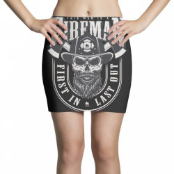 This man is a fireman, Fire dept, Rescue, First in last out, Skull Mini Skirts | Artistshot