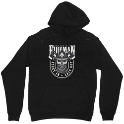 This man is a fireman, Fire dept, Rescue, First in last out, Skull Unisex Hoodie | Artistshot