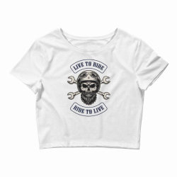 Live to ride, Ride to live, Motorcycles, Skull Crop Top | Artistshot