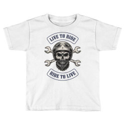 Live to ride, Ride to live, Motorcycles, Skull Toddler T-shirt | Artistshot