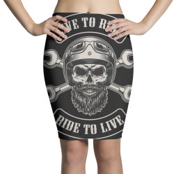 Live to ride, Ride to live, Motorcycles, Skull Pencil Skirts | Artistshot